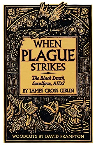9780064461955: When Plague Strikes: The Black Death, Smallpox and AIDS