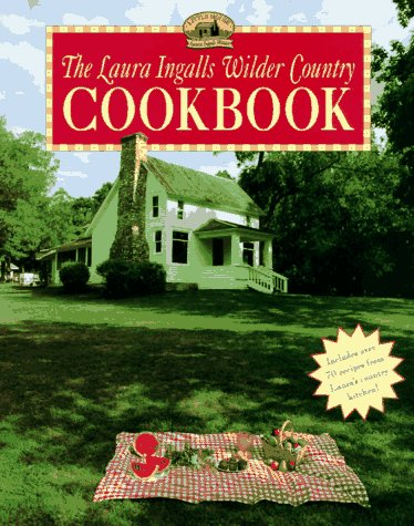 9780064461962: The Laura Ingalls Wilder Country Cookbook