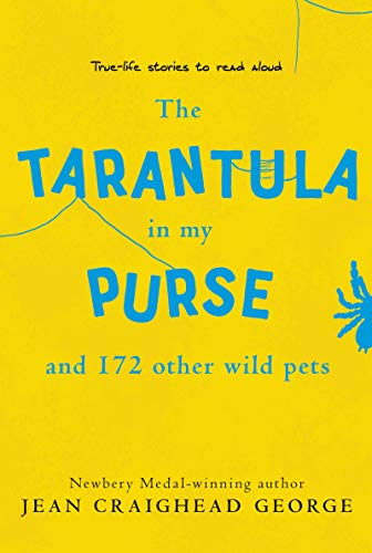 9780064462013: The Tarantula in My Purse: and 172 Other Wild Pets
