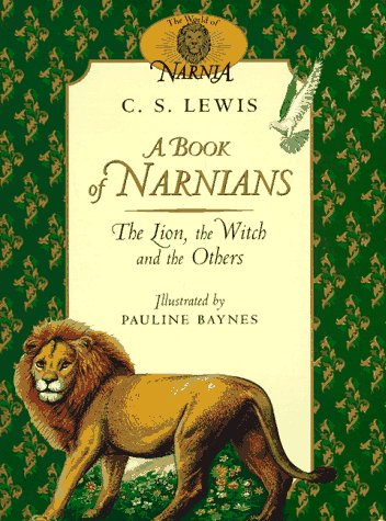 9780064462037: A Book of Narnians: The Lion, the Witch and the Others (The Chronicles of Narnia)