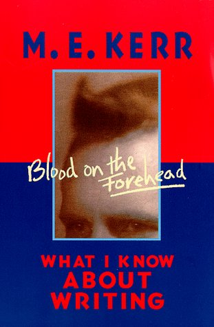 9780064462075: Blood on the Forehead: What I Know About Writing