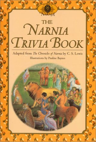9780064462129: The Narnia Trivia Book (Chronicles of Narnia)