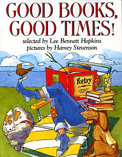 9780064462228: Good Books, Good Times! (Trophy Picture Books)