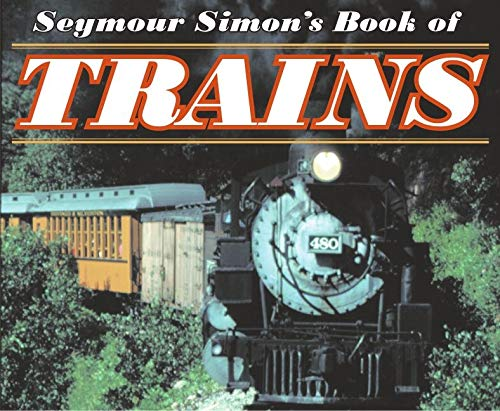 9780064462235: Seymour Simon's Book of Trains