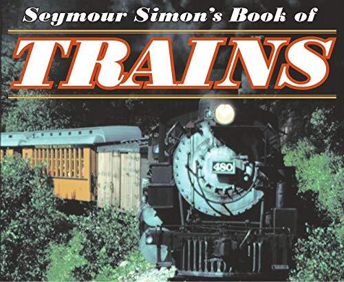9780064462235: Seymour Simon's Book of Trains