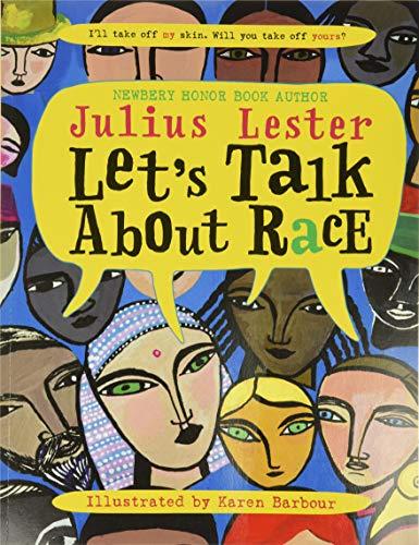 9780064462266: Let's Talk About Race