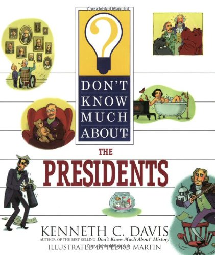 9780064462310: Don't Know Much About the Presidents