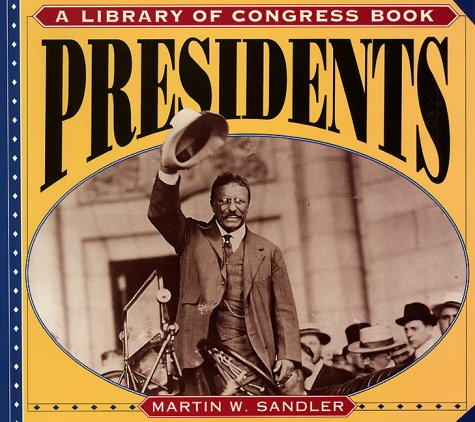 9780064462631: Presidents (A Library of Congress Book)