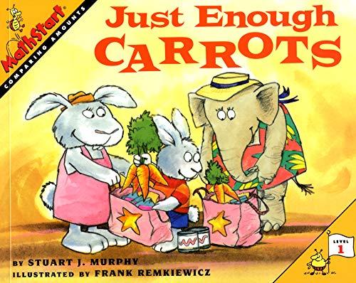 9780064467117: Just Enough Carrots (Mathstart: Level 1 (HarperCollins Paperback))