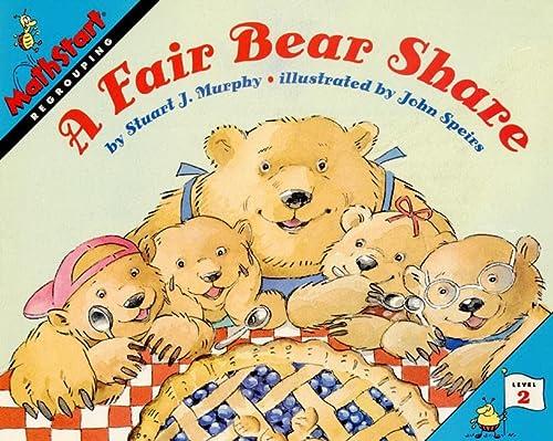 9780064467148: A Fair Bear Share (MathStart 2)