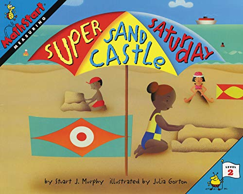 9780064467209: Great Source Mathstart: Student Reader Super Sand Castle Saturday: Measuring