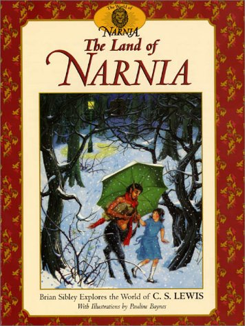9780064467254: The Land of Narnia: Brian Sibley Explores the World of C. S. Lewis (The Chronicles of Narnia)