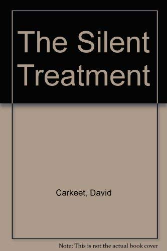 9780064470148: The Silent Treatment