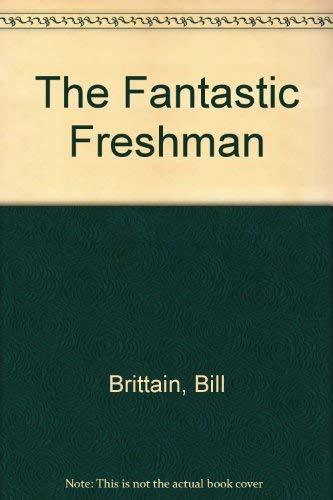 9780064470162: The Fantastic Freshman