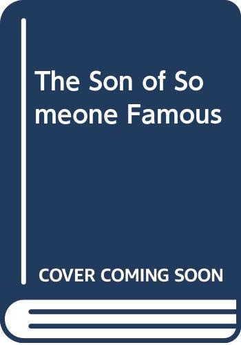 9780064470698: The Son of Someone Famous