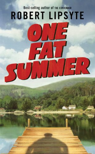 9780064470735: One Fat Summer (Ursula Nordstrom Book)