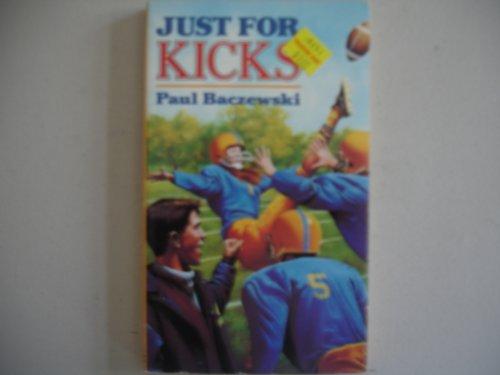 9780064470742: Just for Kicks