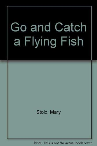 9780064470902: Go and Catch a Flying Fish