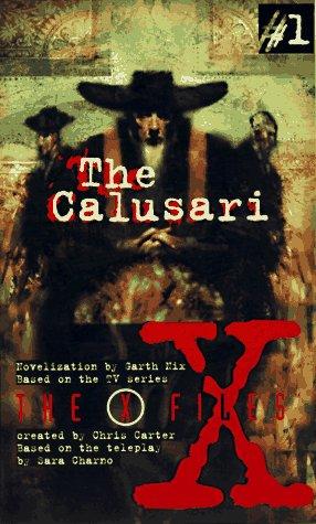 9780064471718: The Calusari (The X-Files 1)