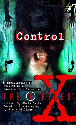 9780064471770: Control: A Novelization (X-Files #7)