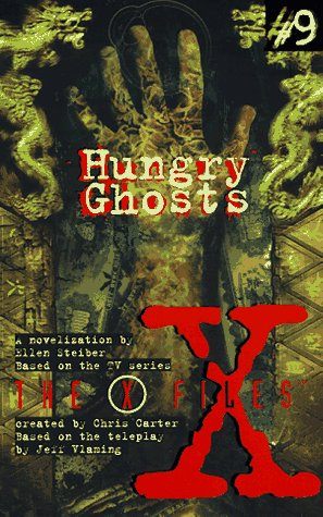 9780064471787: X Files YA #09 Hungry Ghosts