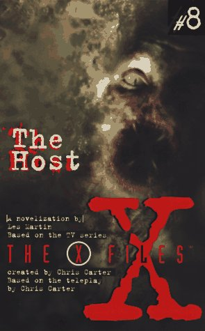 9780064471817: The Host: a Novelization (The X-Files)