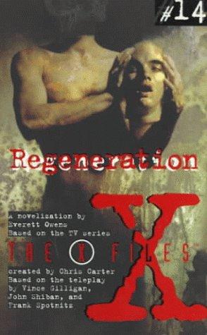 X Files YA #14 Regeneration: Owens, Everett