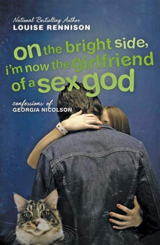 9780064472265: On the Bright Side, I'm Now the Girlfriend of a Sex God: Further Confessions of Georgia Nicolson (Confessions of Georgia Nicolson (Quality))