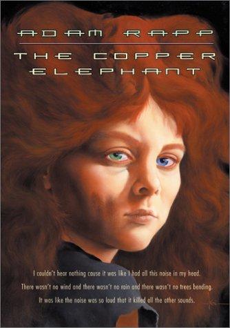 The Copper Elephant: Rapp, Adam