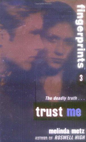 9780064472678: Trust Me (Fingerprints, Book 3)