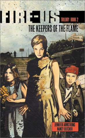 9780064472708: Fire-us #2: The Keepers of the Flame (Fire-Us Trilogy)