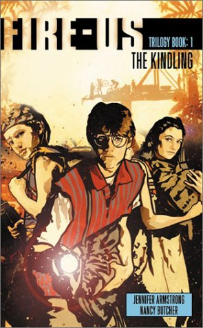 9780064472739: The Kindling (Fire-us Trilogy: Book 1)