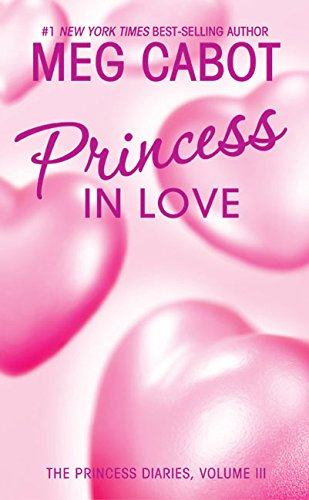9780064472807: Princess in Love (The Princess Diaries, Vol. 3)