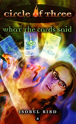 9780064472944: What the Cards Said (Circle of Three, Book 4)