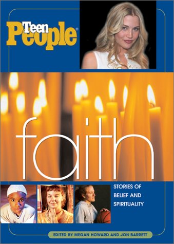 9780064473217: Teen People: Faith: Stories of Belief and Spirituality