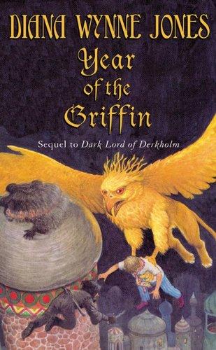 Year of the Griffin (Derkholm) (9780064473354) by Jones, Diana Wynne