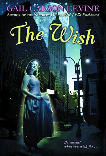 9780064473613: The Wish