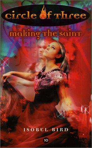 9780064473675: Circle of Three #10: Making the Saint