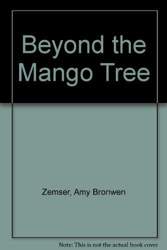 9780064492485: Beyond the Mango Tree
