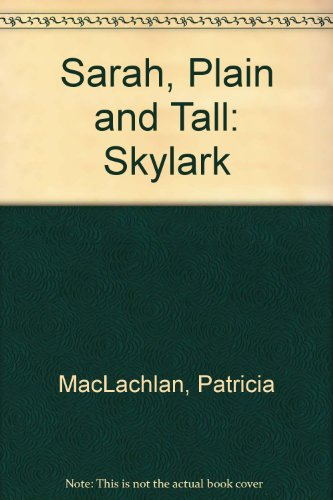 9780064493642: Sarah, Plain and Tall: Skylark