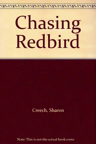 9780064495462: Chasing Redbird