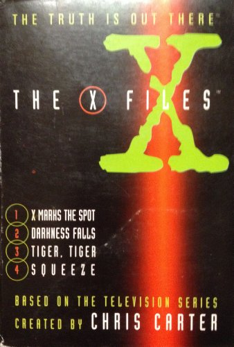 9780064496292: The X Files: X Marks the Spot, Darkness Falls, Tiger, Tiger, Squeeze (X-Files Series , So4)