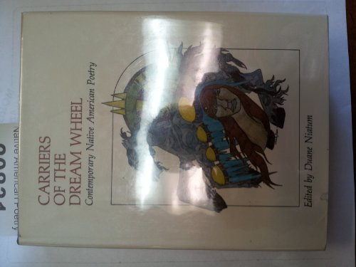9780064511513: Carriers of the dream wheel: Contemporary native American poetry