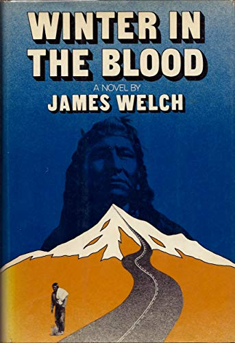 Winter in the Blood: Welch, James