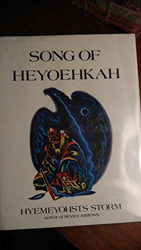 9780064520003: Song of Heyoehkah: A Novel