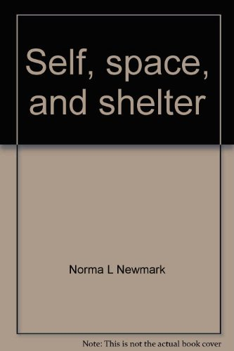 9780064535120: Self, space, and shelter: An introduction to housing