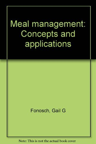 9780064535205: Meal management: Concepts and applications