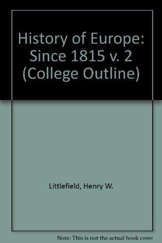 9780064600125: History of Europe: Since 1815 v. 2 (College Outline)