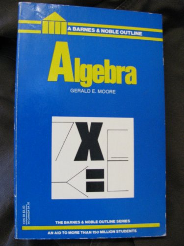 9780064600385: Algebra (College Outline)