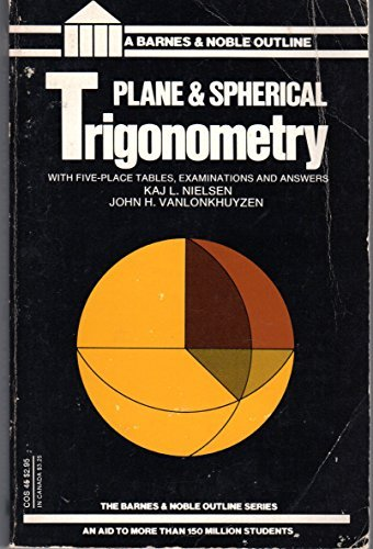 9780064600453: Plane and Spherical Trigonometry (College Outline Series)